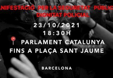 23/10/2021 – CONVOCATÒRIA MANIFESTACIÓ PER LA SEGURETAT PUBLICA I LA DIGNITAT POLICIAL